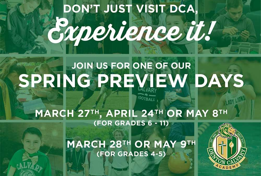 Spring Preview Days are Here